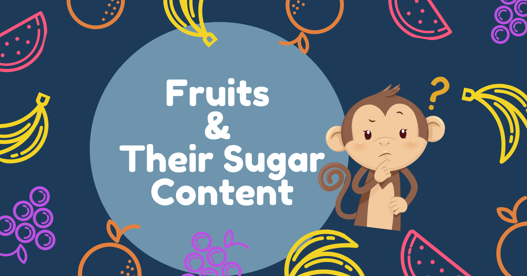 Fruit Sugar, Fruit with sugar content, , is fruit sugar bad for you, fruit high sugar