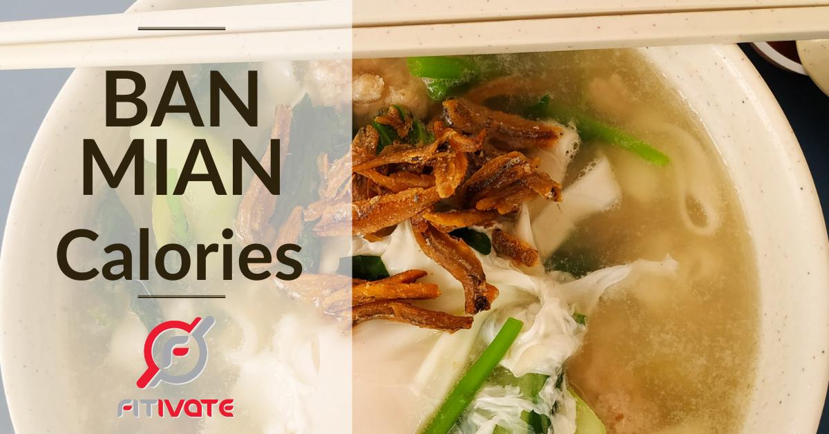 Ban Mian Calories